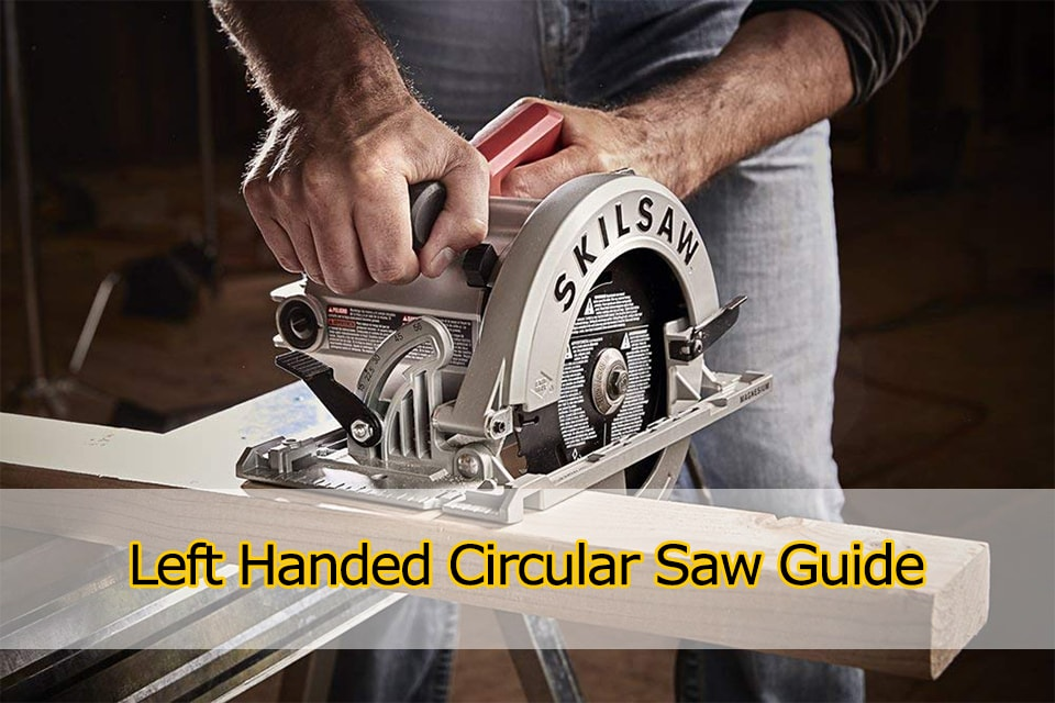 Left Handed Circular Saw Guide