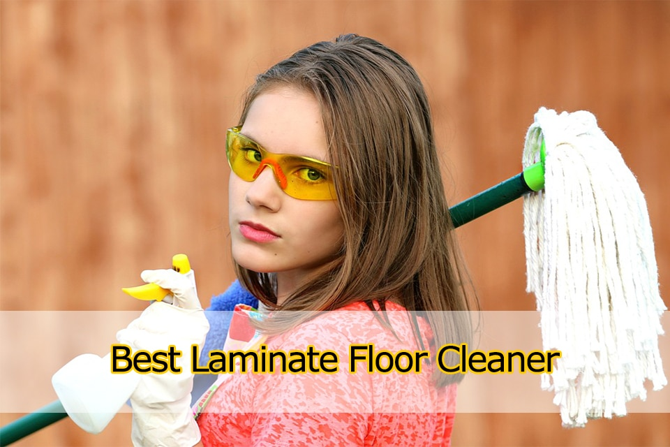 Best Laminate Floor Cleaner for Homeowners