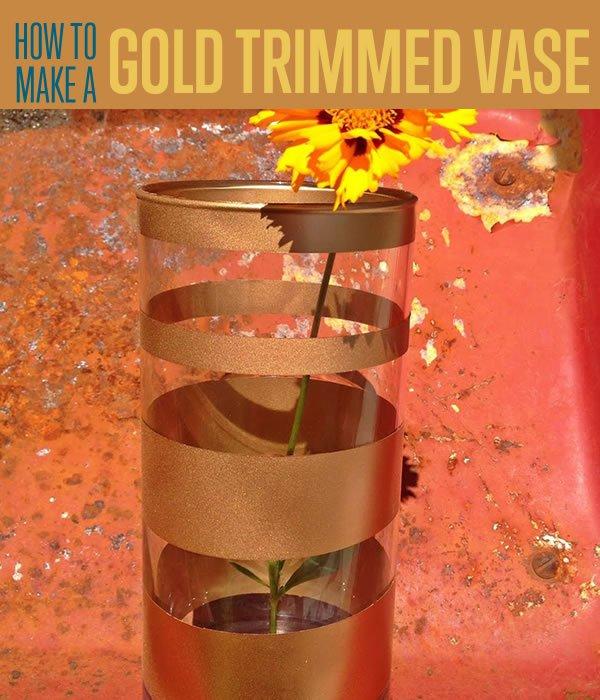 DIY Luxe Gold Trimmed Vase