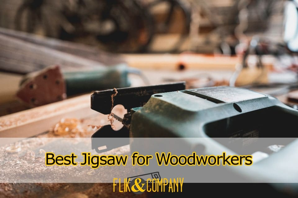 Best Jigsaw for Woodworkers