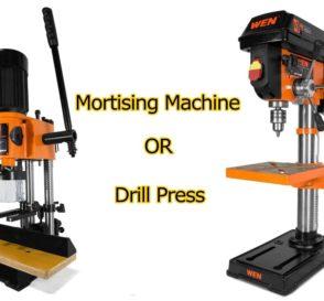 Mortising Machine vs. Drill Press