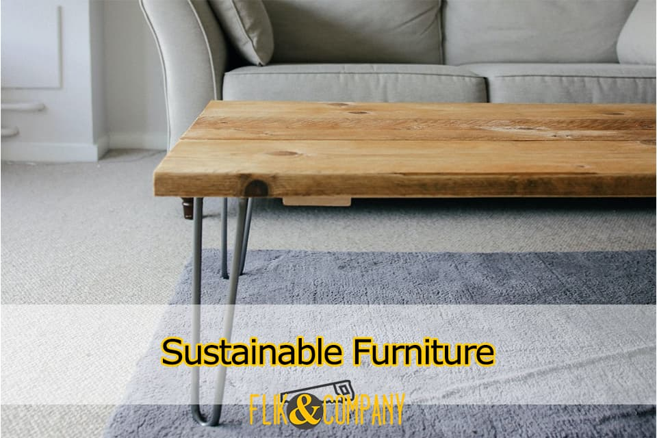Sustainable Furniture Eco-Friendly